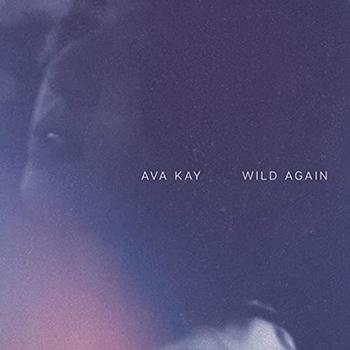 Wild Again by Ava Kay