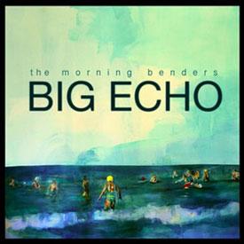 big-echo-the-morning-benders-album