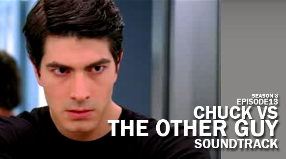 chuck-season-3-soundtrack-episode-13-vs-the-other-guy
