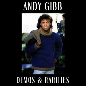 Andy Gibb - Demos & Rarities (2012) CD 8