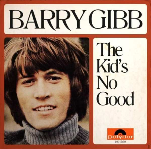Barry Gibb - The Kid's No Good (UNRELEASED) (EXPANDED EDITION) (1970) CD 1