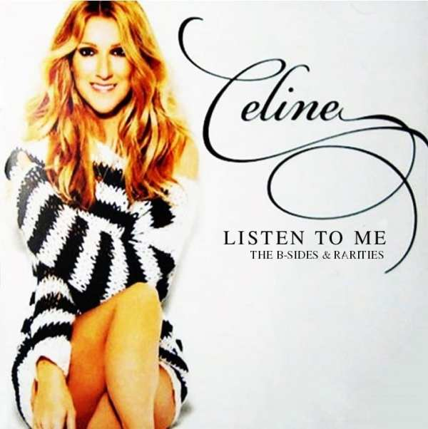 Celine Dion - Listen To Me The B-Sides & Rarities (2017) 2 CD SET 1