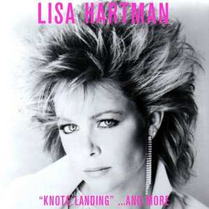 "Lisa Hartman - ""Knots Landing"" ...And More (2020) CD 1"