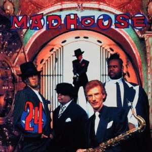 Madhouse - 24 ('93 EDITION) (A.K.A. The New Power Madhouse) (1993) CD 83