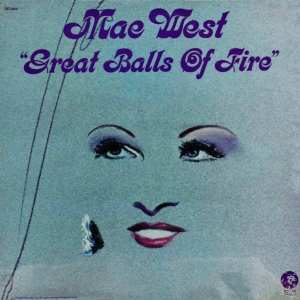 Mae West - Great Balls Of Fire (EXPANDED EDITION) (1972) CD 7