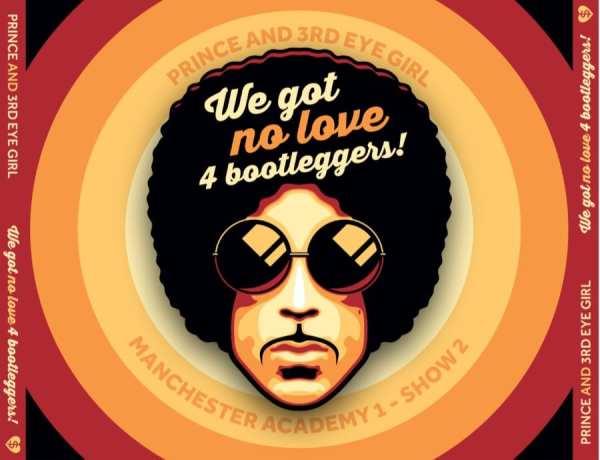 Prince And 3rd Eye Girl - We Got No Love 4 Bootleggers (2014) 3 CD SET 1