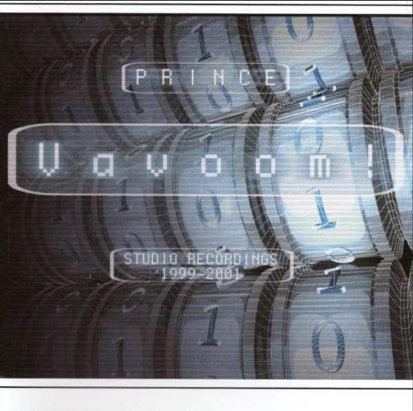 Prince - Vavoom! (STUDIO RECORDINGS: 1999 - 2001) (2001) 2 CD SET 1