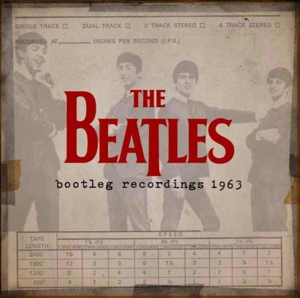 The Beatles - Bootleg Recordings 1963 (2013) 2 CD SET 1
