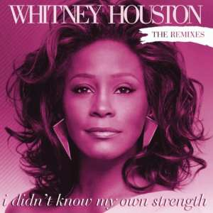 Whitney Houston - I Didn't Know My Own Strength (The Remixes) (2009) 2 CD SET 2