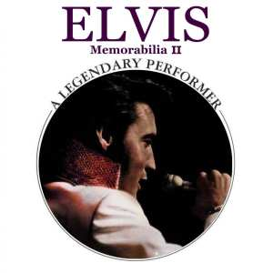 Elvis Presley - A Legendary Performer, Memorabilia II (2011) CD 3