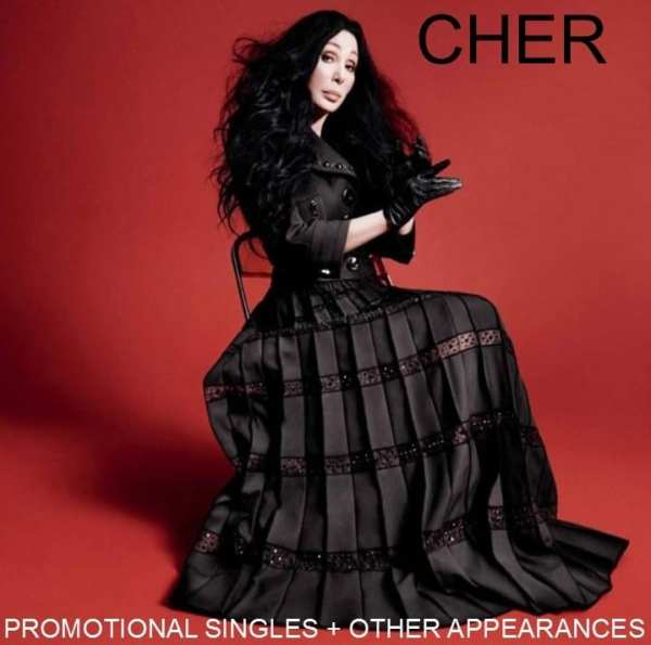 Cher - Promotional Singles + Other Appearances (2016) 2 CD SET 1