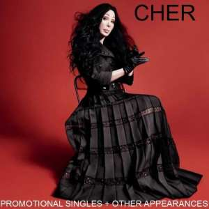 Cher - Promotional Singles + Other Appearances (2016) 2 CD SET 27