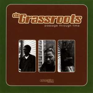 Da Grassroots - Passage Through Time (1999) CD 5