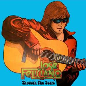 José Feliciano - Through The Years (2020) CD 71