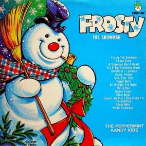 The Peppermint Kandy Kids - Frosty The Snowman (1972) CD 30