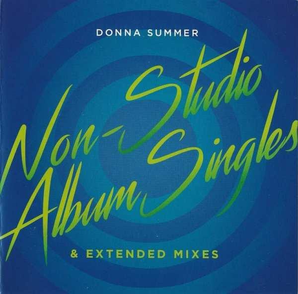 Donna Summer - Non-Studio Album Singles - Extended Mixes) (2020) 2 CD SET 1