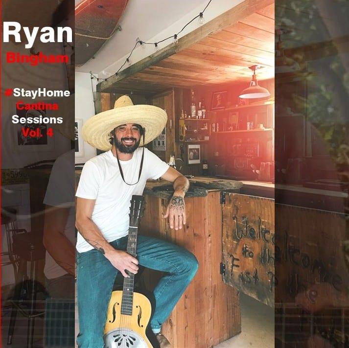 Ryan Bingham - #StayHome Cantina Sessions, Vol. 4 (2020) CD 9