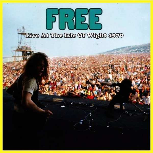Free - Live At The Isle Of Wight 1970 (Open Mind Records) (2017) CD 1