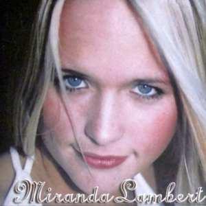 Miranda Lambert - Miranda Lambert (2001) CD 1
