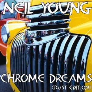 Neil Young - Chrome Dreams (Rust Edition) (UNRELEASED ALBUM) (1977) CD 87
