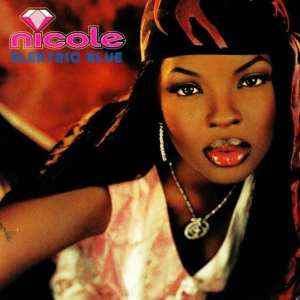 Nicole Wray - Elektric Blue (UNRELEASED ALBUM) (2001) CD 5