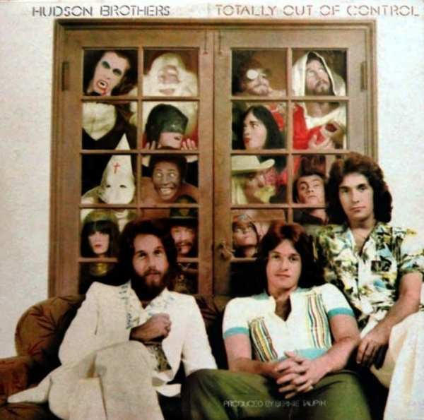 The Hudson Brothers - Totally Out Of Control (1974) CD 1