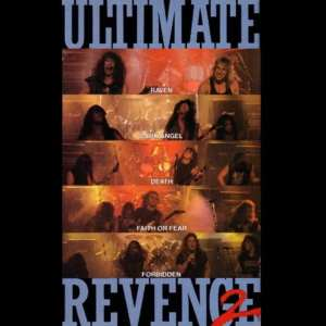 Ultimate Revenge 2 - Original Soundtrack (EXPANDED EDITION) (Dark Angel  Death  Forbidden  Faith or Fear  Raven) (1989) 2 CD SET 7
