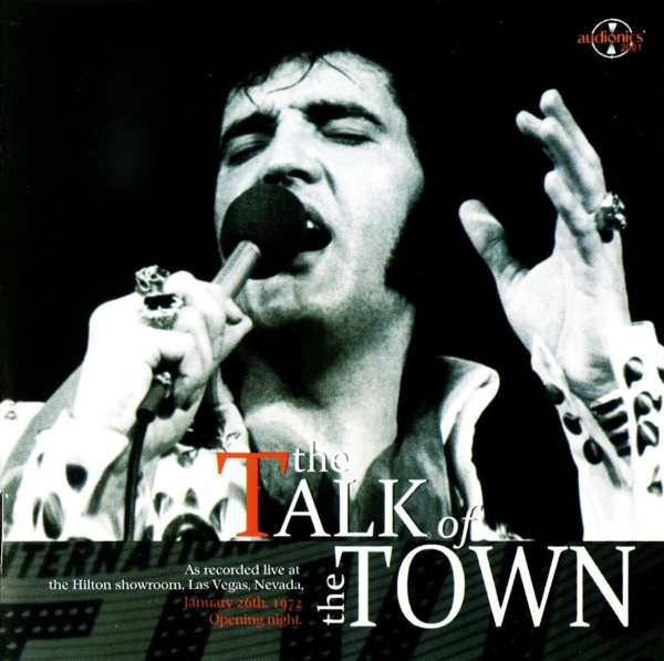 Elvis Presley - The Talk Of The Town (January 26, 1972) (2008) CD 1