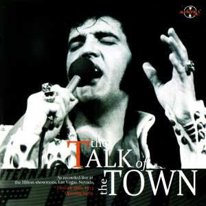 Elvis Presley - The Talk Of The Town (January 26, 1972) (2008) CD 60