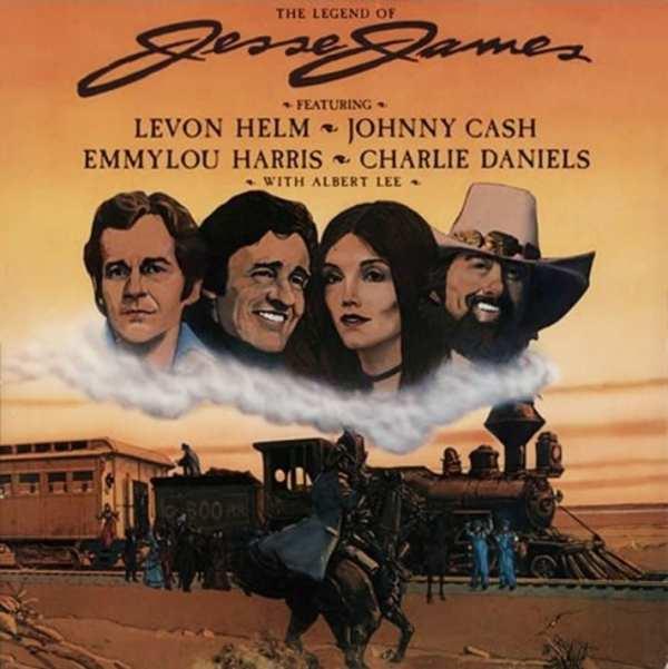 Rodney Crowell, Jody Payne, Levon Helm, Emmylou Harris, Charlie Daniels & Rosanne Cash - The Legend Of Jesse James (1980) CD 1