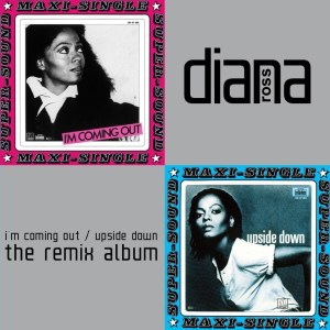 Diana Ross - I'm Coming Out / Upside Down: The Remix Album (EXPANDED EDITION) (2018) CD
