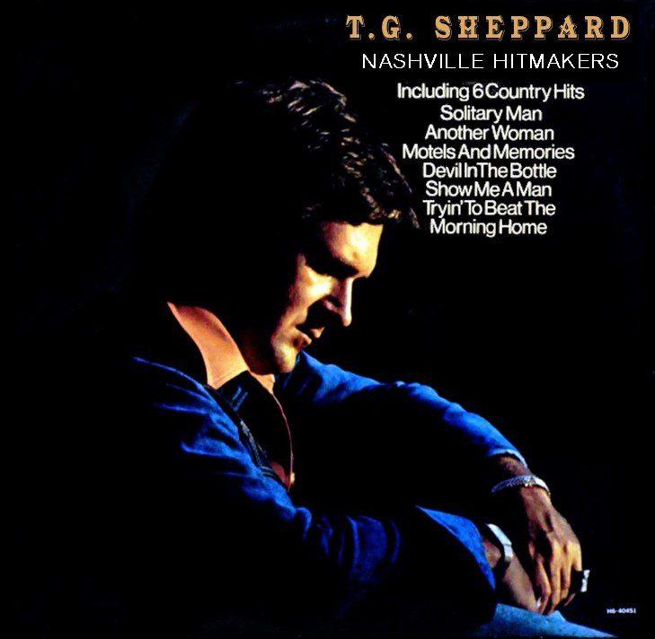 T.G. Sheppard - Nashville Hitmakers / Solitary Man (1976) CD