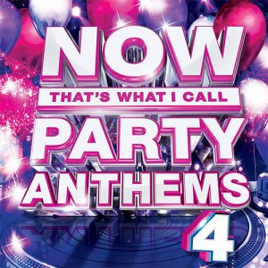 NOW That's What I Call Party Anthmes 4