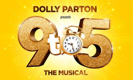 Dolly Parton presents '9 To 5 The Musical' limited engagement