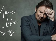 Jonathan Cain - More Like Jesus