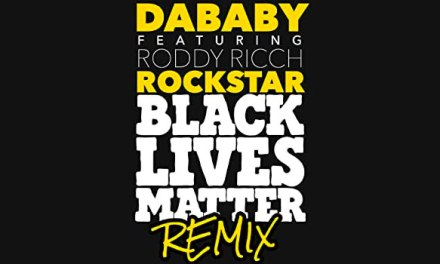 DaBaby releases 'Rockstar (BLM Remix)'