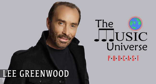 Lee Greenwood on The Music Universe Podcast