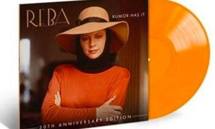 Reba sets 'Rumor Has It: 30th Anniversary Edition' for Sept 2020