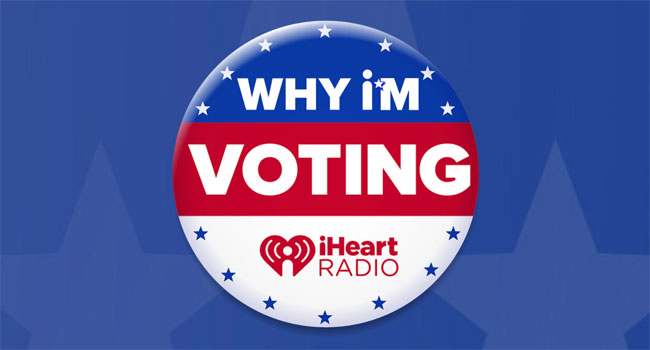 iHeartRadio Why I'm Voting