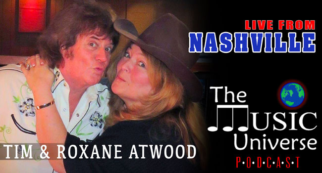 Tim & Roxane Atwood on The Music Universe Podcast