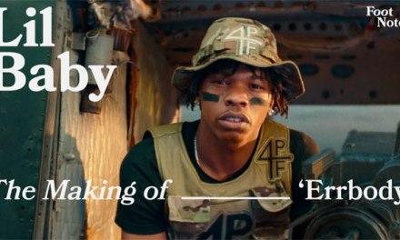 Lil Baby reveals 'Errbody' Vevo Footnotes