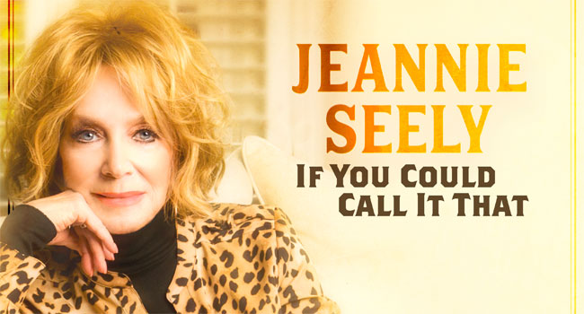Jeannie Seely - If You Could Call It That