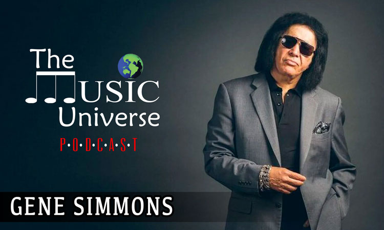 Gene Simmons on The Music Universe Podcast