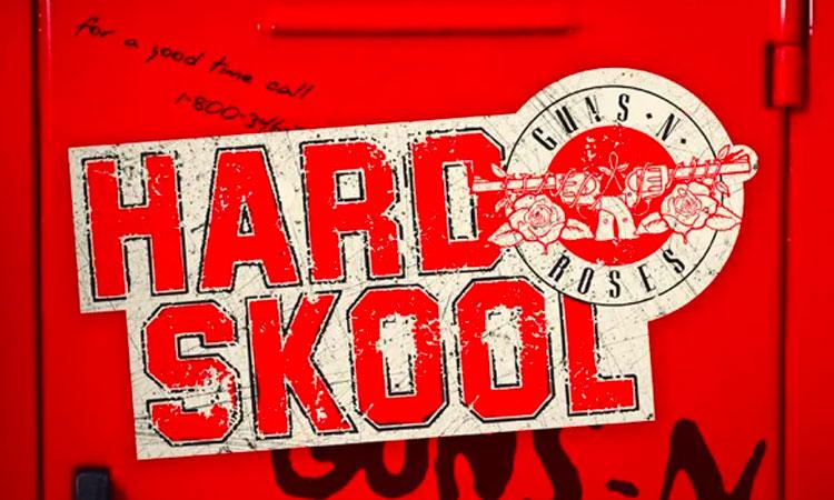 Guns N Roses - Hard Skool