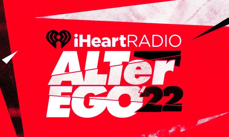 iHeartRadio ALTer EGO 2022