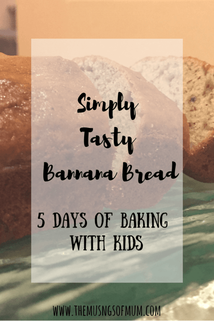 5 Days Of Baking With Kids | Day 4 - The Musings of Mum
