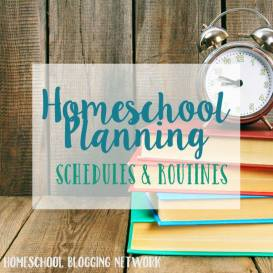 homeschool-planning-schedules-and-routines