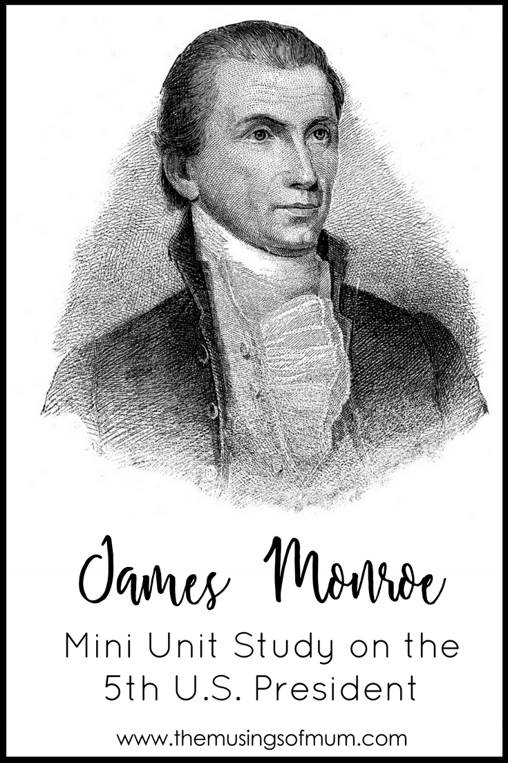 James Monroe Mini Unit Study