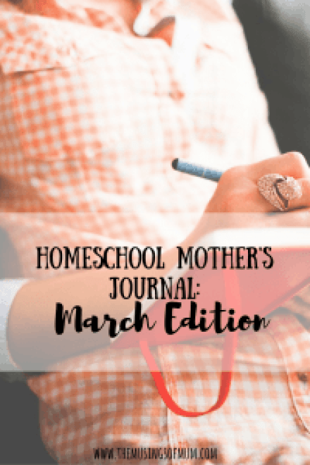 Homeschool Mother's Journal: March Edition