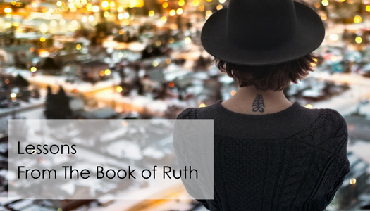 Lessons From The Book of Ruth